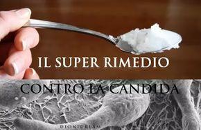 Un super rimedio naturale contro la Candida