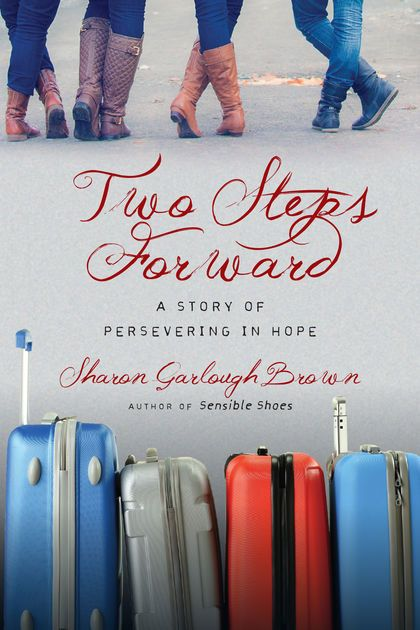 Two Steps Forward by Sharon Garlough Brown on iBooks