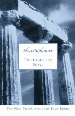 Complete collection of plays by the Greek dramatist Aristophanes.