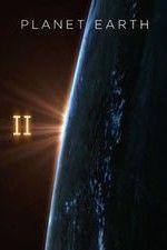 Watch Planet Earth II (2016) Online Free - PrimeWire | 1Channel