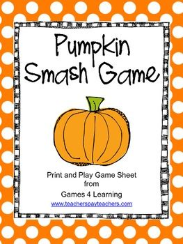 FREEBIE - Strategy Game - Pumpkin Smash Game is a quick, simple 2 player game from Games 4 Learning. NO PREP game - print and play!