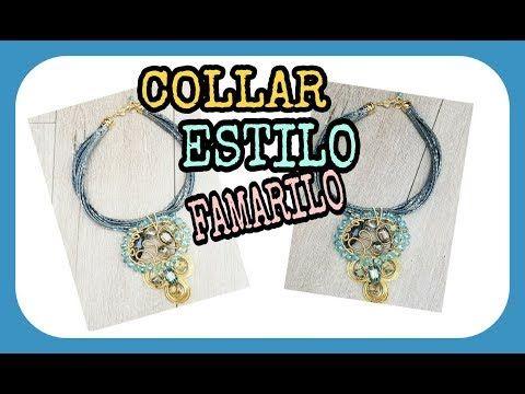f80df2983a00 COLLAR ESTILO FAMARILO (bisutería) - YouTube