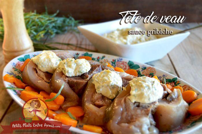 La t te de veau sauce gribiche est un plat traditionnel de - Cuisiner une tete de veau ...