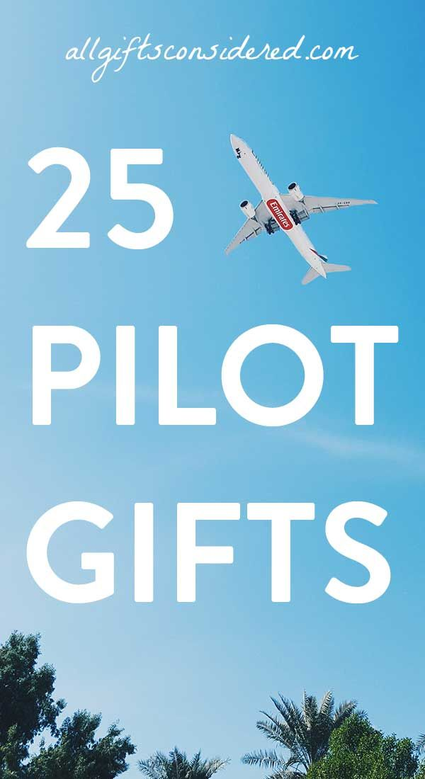 From All Gifts Considered, here are 25 Gift Ideas for Pilots - the perfect aviation, aviator, traveler, and professional pilot gifts.