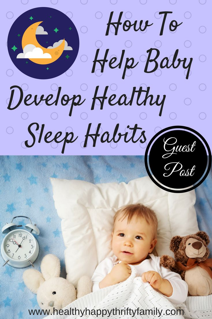 How to Help Baby Develop Healthy Sleep Habits