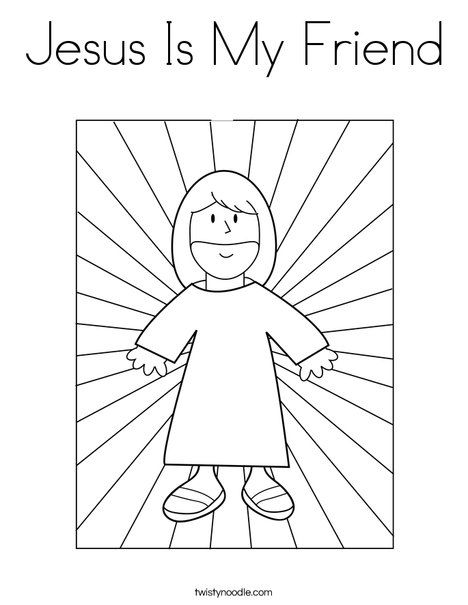 jesus is my friend coloring page from twistynoodlecom - Coloring Pictures Of Kids