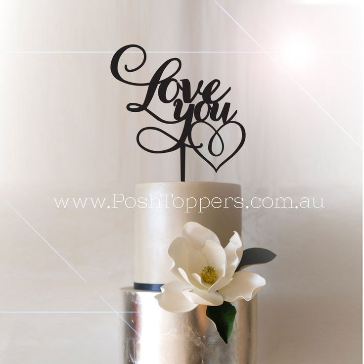 Wedding / Engagement Cake Topper - Love You with Heart  - Wedding Cake Toppers Australia