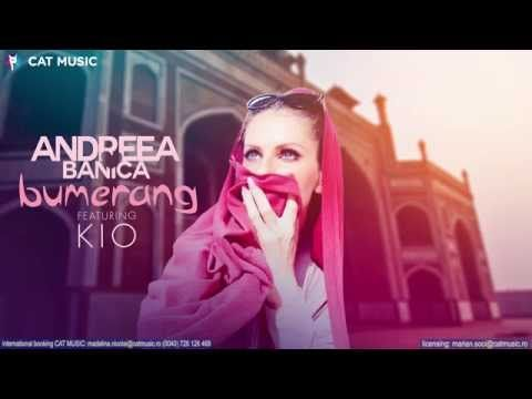 Andreea Banica feat. Kio - Bumerang (Official Single) - YouTube