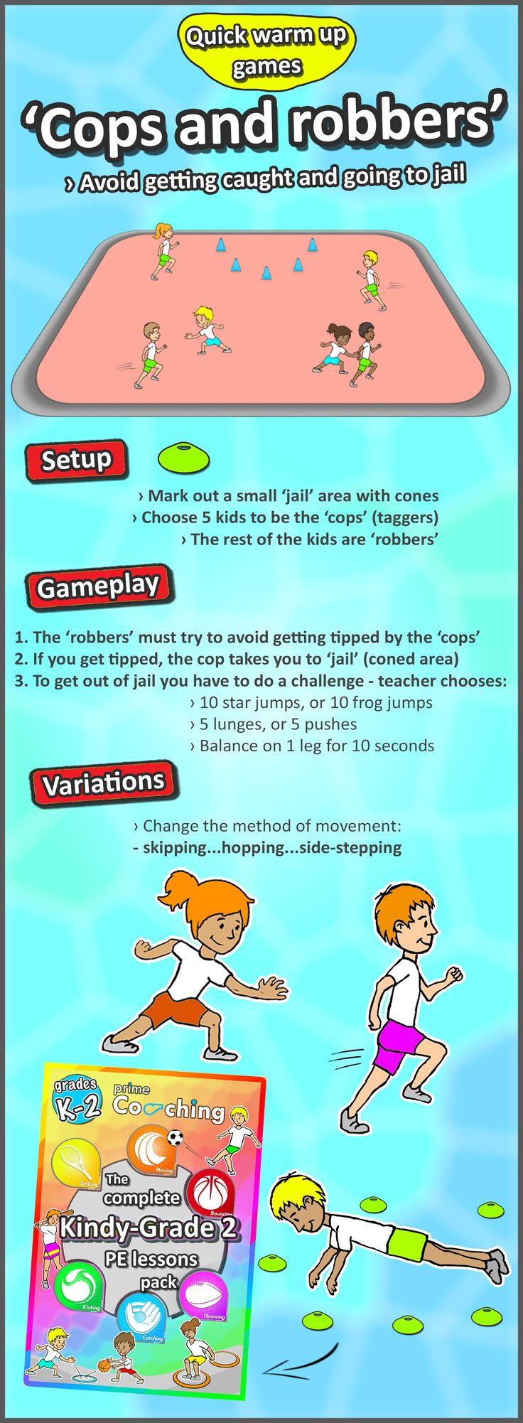 • Cops and Robbers • 1 of many PE lesson games to get your kids moving and excited for sport! Check out the PE curriculum pack for your Kindergarten and Grade 1-3's now!