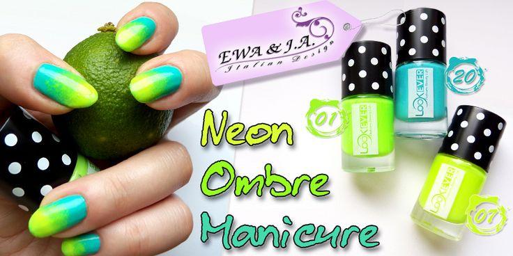 Neon Ombre Manicure na bazie lakierów marki Look Ever