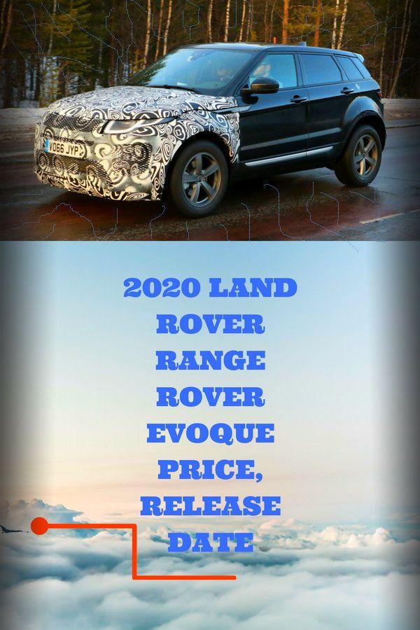2020 Range Rover Evoque Price Release Date Interior Engine