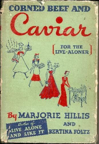 Corned Beef and Caviar (For the Live-Aloner) cover by Cipe Pineles.
