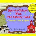 This unit contains a whopping 19 activities to kick off the school year that go with The Kissing Hand by Audrey Wood.  Activities are Common Core a...