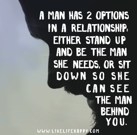 19 Best A Real Man Quotes Images On Pinterest True Words Quote