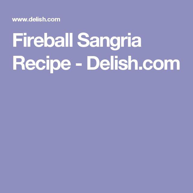 Fireball Sangria Recipe - Delish.com
