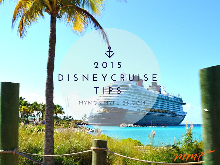 2015 Disney Cruise Trips Frequent Cruisers Dont Want You to Know