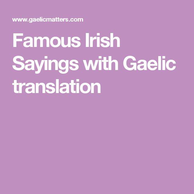 Famous Irish Sayings with Gaelic translation