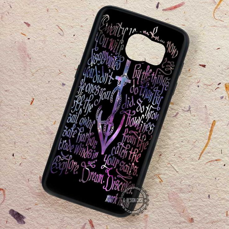 Anchor Explore Dream Discover Mark Twain - Samsung Galaxy S7 S6 S5 Note 7 Cases & Covers
