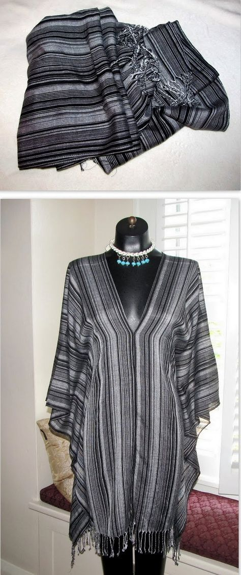 Turn 2 scarves into a poncho, beach coverup, or shirt -LOVE this!!  saw a lot of these in Brazil