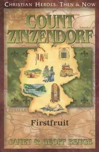 Count Zinzendorf: First Fruit
