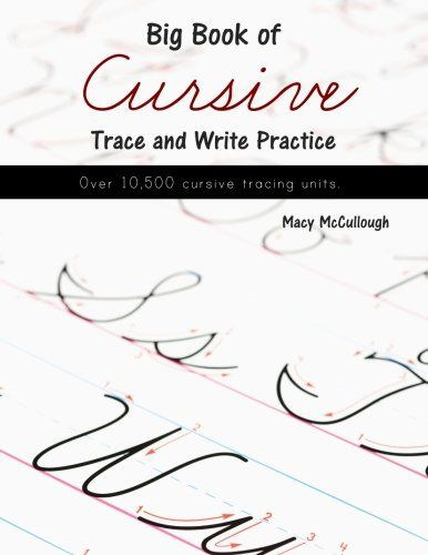 Big Book of Cursive Trace and Write Practice by Macy McCu ...