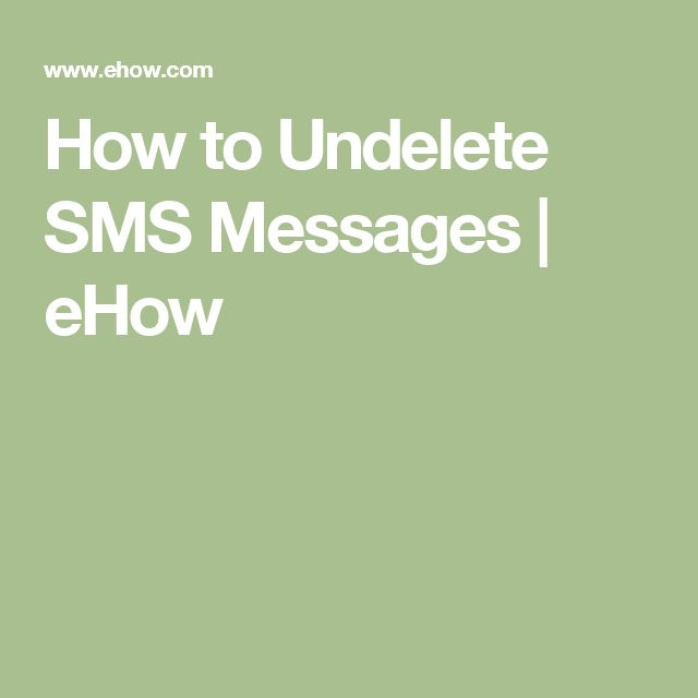 How to Undelete SMS Messages | eHow