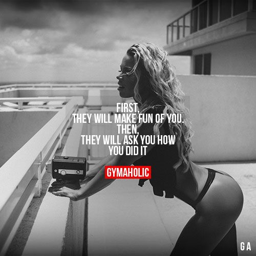 First, They Will Make Fun Of You | FUNtastic Female Fitness | Pinterest |  Fitness, Motivation and Fitness motivation