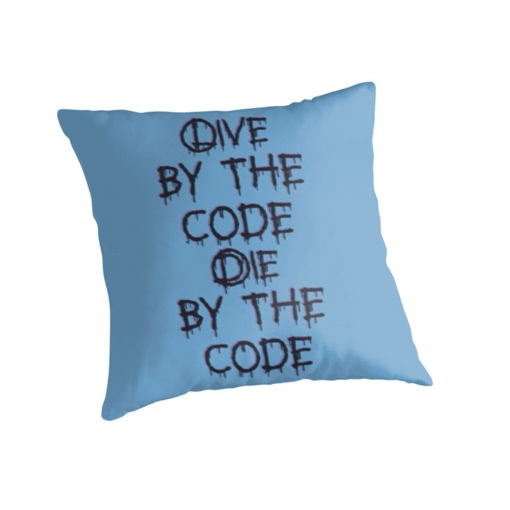 Live by the code, die by the code by cool-shirts