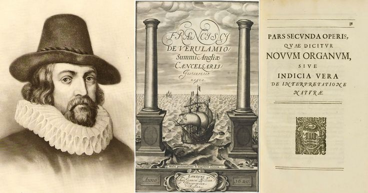 Английский эрудит  сэр Фрэнсис Бэкон  (1561-1626) был назван отцом эмпиризма. Его работы, в первую очередь Instauratio Магна (Novum Organum), выступал за возможности научного знания , основанного только на индуктивной и тщательного наблюдения за событиями в природе. Самое главное, что он утверждал , это может быть достигнуто за счет использования скептической и методического подхода , при котором ученые стремятся избежать вводить в заблуждение себя. Отправляя копию этой книги короля Джеймса…