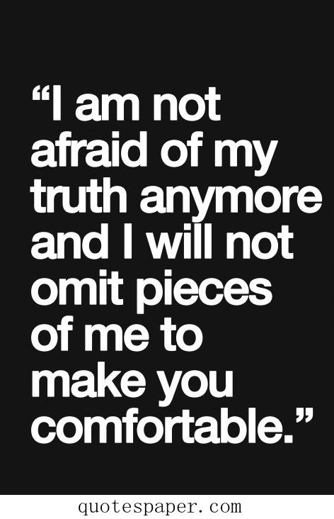 I'm not afraid of my truth anymore, and I will not omit the pieces of me to make you comfortable. I'm not where I want to be, as the journey isn't always easy, but I'm further than I was 3 years ago when I started. It's already a far better place.