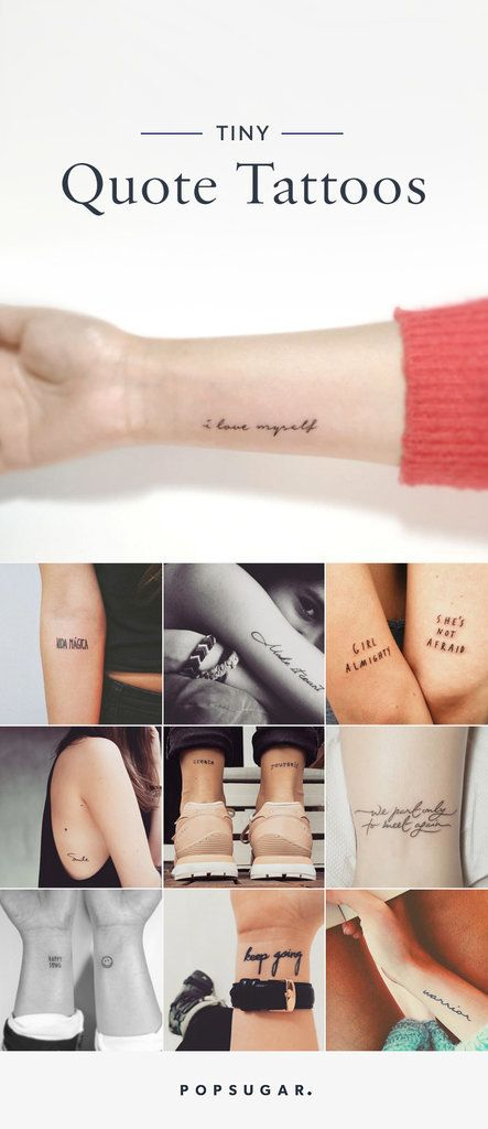 Get inspired by these small quote tattoos.