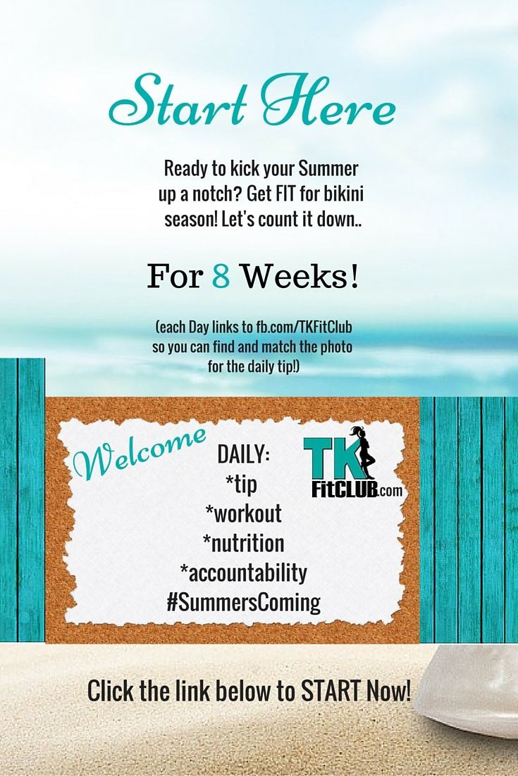 START HERE! TKFitClub Bikini Ready Countdown.#SummersComing #Accountability #fitfam #getfit #weightloss #Challenge #nutrition #eatclean #workouts