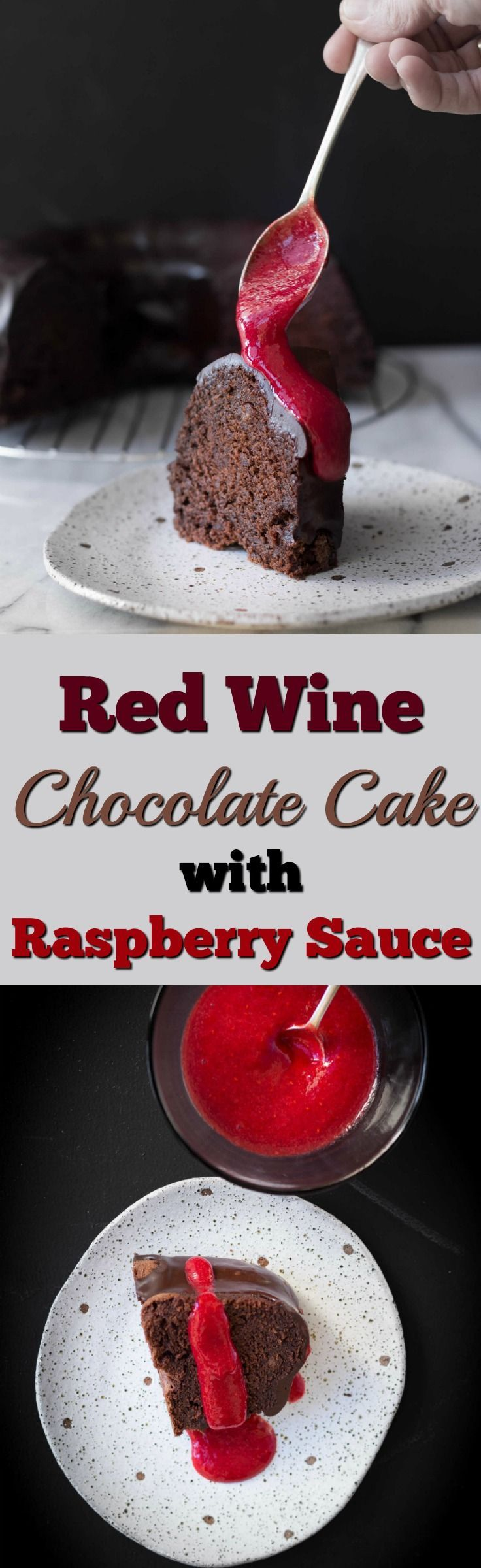 Red Wine Chocolate Cake with Raspberry Sauce