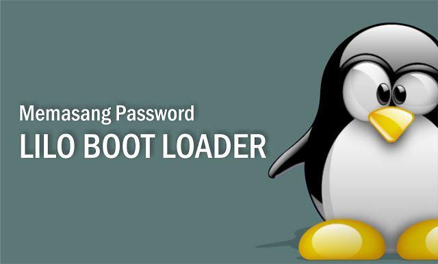 Setiap distribusi linux memiliki bootloader baik itu Lilo maupun Grub. Bootloader ini berfungsi untuk menampilkan opsi sistem operasi yang akan digunakan saat Anda menjalankan sistem. Lilo dapat diinstal ke dalam Master Boot Record ( MBR ) atau pada partisi harddisk lain.