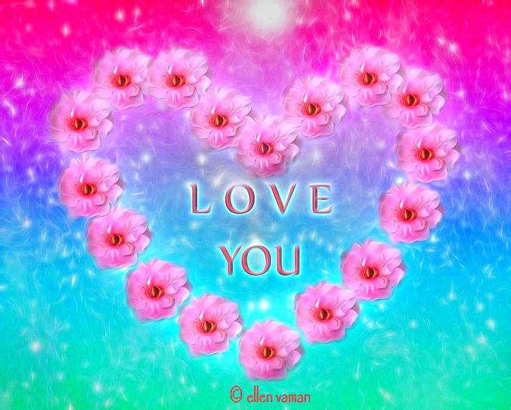 ♥ ♡ Love You ♥ ♡  ♥ ♡ I Love You ♥ ♡ Je t'aime, ♥ ♡ Ich liebe dich ♥ ♡ Doset daram ♥ ♡ Aloha wau ia oi ♥ ♡ Jeg elsker deg ♥ ♡ Ti amo ♥ ♡ Wa ga ei li ♥ ♡ Ik hou van jou ♥ ♡ Ana behibek ♥ ♡ Yes kez sirumen ♥ ♡ Ngo oiy ney a ♥ ♡ Jeg Elsker Dig ♥ ♡ Mahal kita ♥ ♡ Mina rakastan sinua ♥ ♡ S'agapo ♥ ♡ Ani ohev otah ♥ ♡ Hum Tumhe Pyar Karte hai ♥♡ Saya cinta padamu ♥♡    Art © Ellen Vaman www.facebook.com/ellen.vaman1 1635.2 #EllenVaman #DigitalArt #ILoveYou #Flowers #Love #Heart #Beauty #Pinterest