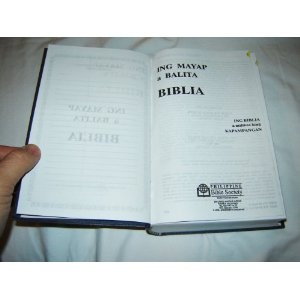 Pampango Bible / Ing Mayap A Balita Biblia / Pampango Popular Version / Modern Pampango Readers / Ing Biblia a milikas king Kapampangan / PMPV 53P with Thumb Index   $57.99