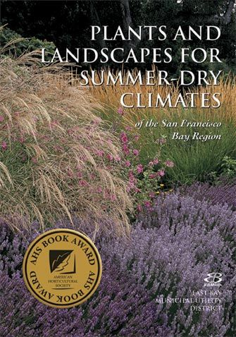 Plants and Landscapes for Summer-Dry Climates is a beautifully photographed reference showing native Californian and Mediterranean plants suited to the climate and microclimates found in California.