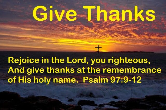 GOD Morning from Trinity, TX  Today Is Sunday November 6, 2016   Day 311 in the 2016 Journey  Make It A Great Day, Everyday!  Give Thanks!   Today's Scriptures: Psalm 97:9-12 https://www.biblegateway.com/passage/?search=Psalm+97%3A9-12&version=NKJV For You, Lord, are most high above all the earth; You are exalted far above all gods...  Inspirational Song https://youtu.be/KMTmZKotTYw