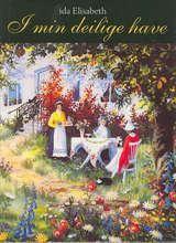 I min deilige have by Ida Elisabeth Jørgensen