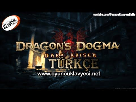 Dragon's Dogma Dark Arisen Gameplay (Türkçe)