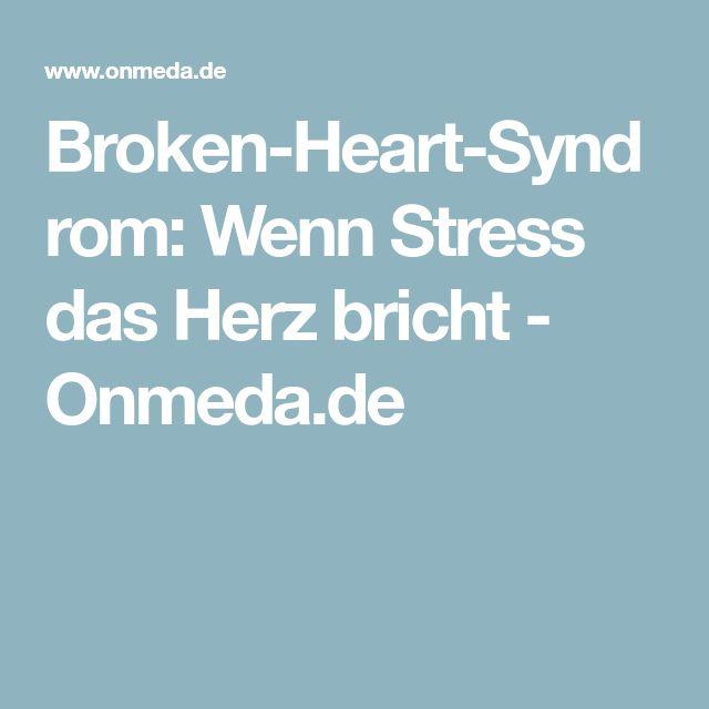 Broken-Heart-Syndrom: Wenn Stress das Herz bricht - Onmeda.de