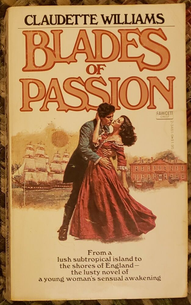 Details About Blades Of Passion By Claudette Williams 1978 Paperback In 2020 Claudette Paperbacks Passion
