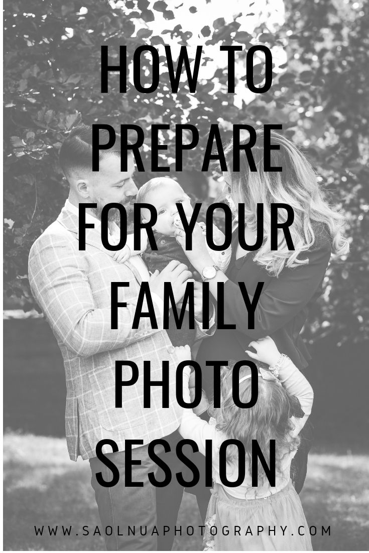 My tips on being prepared for your family photography session family photography childrens photography photographer ireland dublin kildare