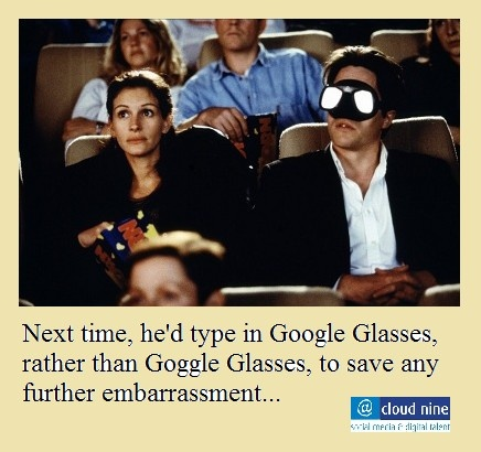 Next time, he'd type in Google Glasses ...