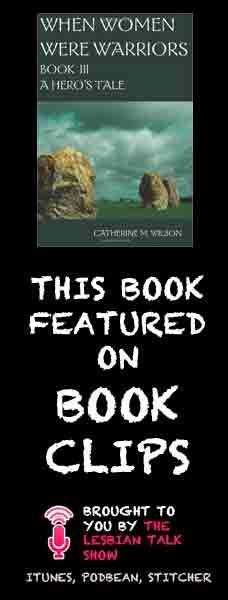Book Clips: When Women Were Warriors by Catherine M Wilson Book 3
