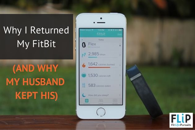 Why I Returned my Fitbit (And Why My Husband Kept His)