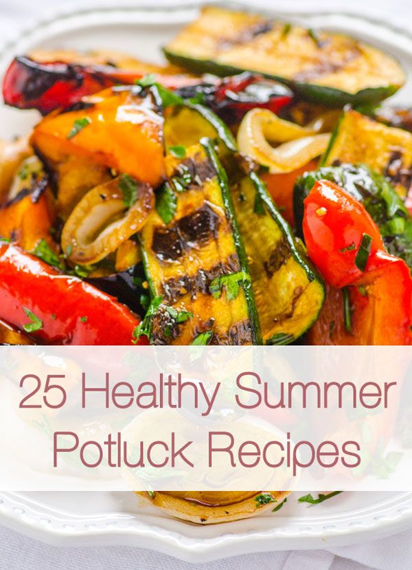 25 Easy Clean Potluck Recipes Roundup Includes Grilled