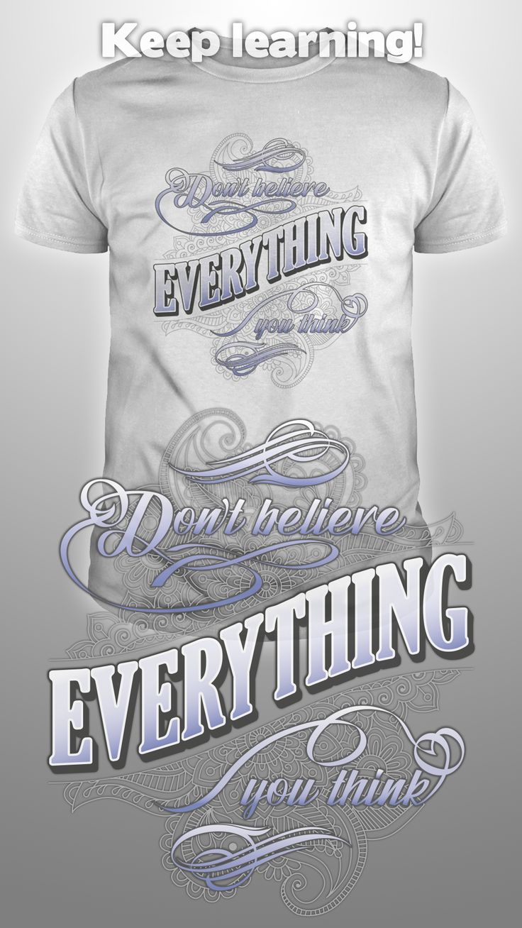 Design by Dare Wear : Don't believe everything you think.  #tshirts #fashion #unique #knowledge #learn #believe