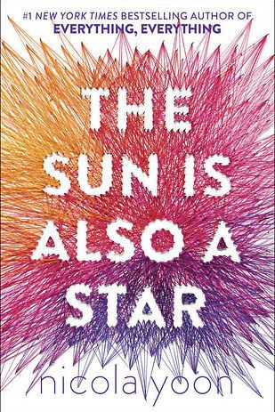 The Sun Is Also a Star, by Nicola Yoon | 23 YA Books That, Without A Doubt…