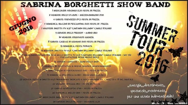 SUMMER TOUR 2016 - Date di giugno! #siballa #liveshow #sapevatelo #fabioboccadoro #showband #sabrinaborghettishowband #estate #summertour #piazzeitaliane #roadtrip #bergamo #roma #milano  #mondo #felicità #rimini #movida #venezia #trento #pordenone #pistoia #toscana #umbria #music #style by fabio_boccadoro